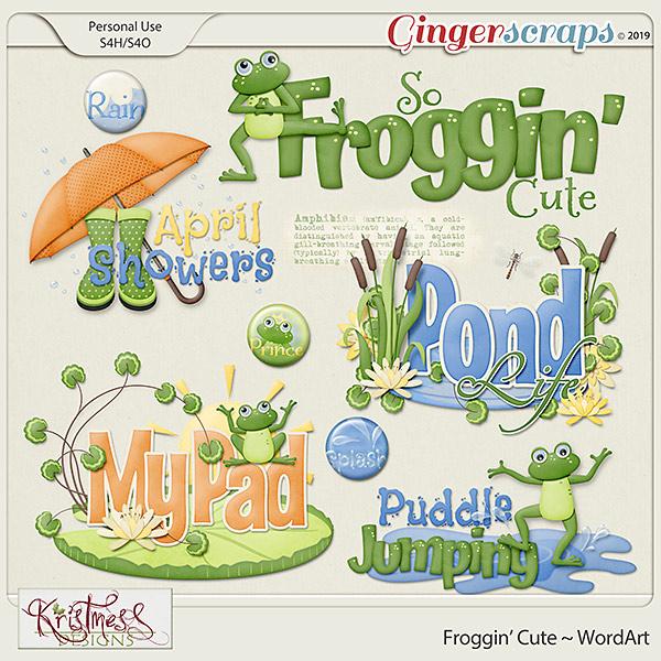 Froggin' Cute WordArt