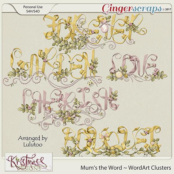 Mum's the Word WordArt Clusters