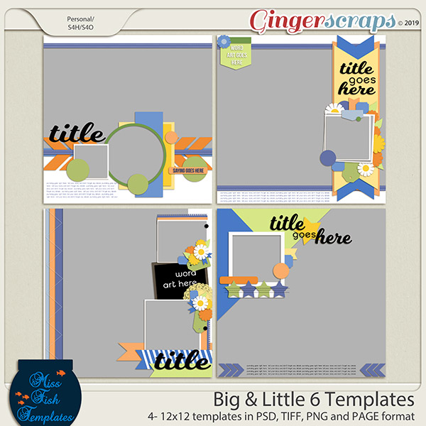 Big & Little Templates 6 by Miss Fish