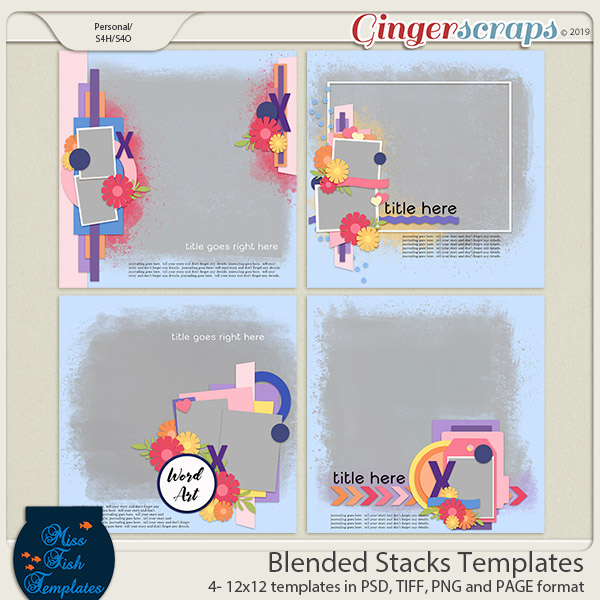 Blended Stacks Templates by Miss Fish