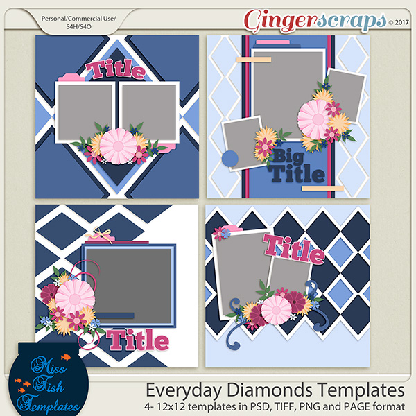 Everyday Diamonds Templates by Miss Fish Templates