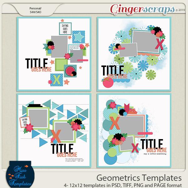 Geometrics Templates by Miss Fish