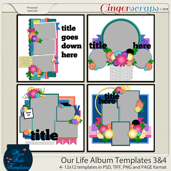 Our Life Templates 3 & 4 by Miss Fish Templates
