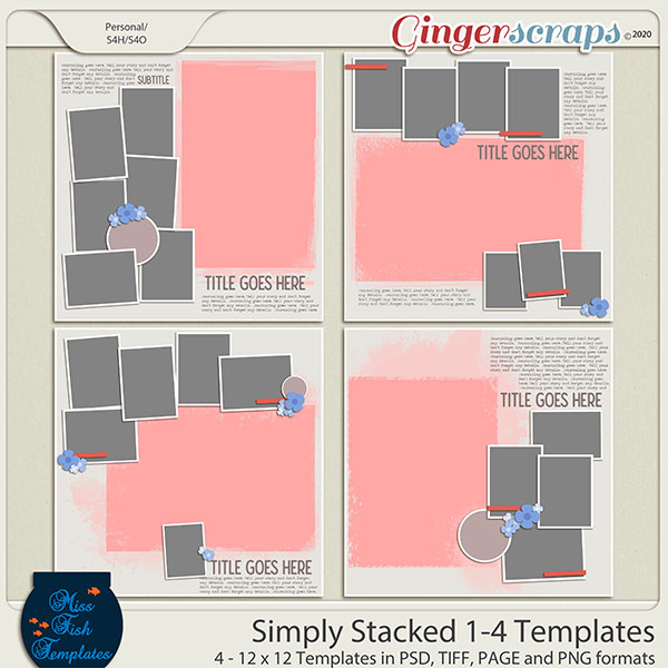 Simply Stacked 1-4 Templates by Miss Fish