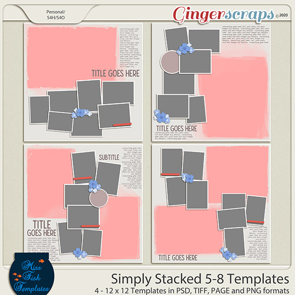 Simply Stacked 5-8 Templates by Miss Fish