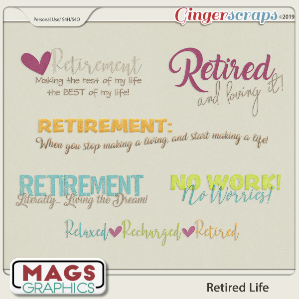 Retired Life WORD ART by MagsGraphics