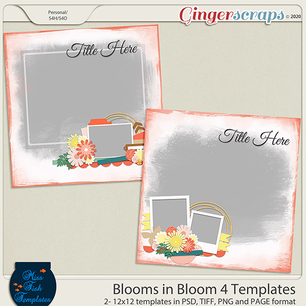 Blooms in Blooms 4 Templates by Miss Fish