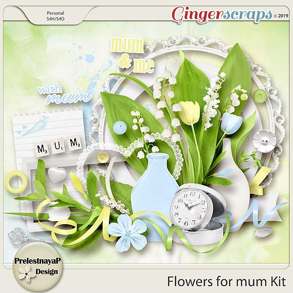 Flowers for mum Kit