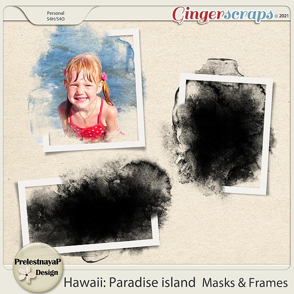 Hawaii: Paradise island Masks & Frames