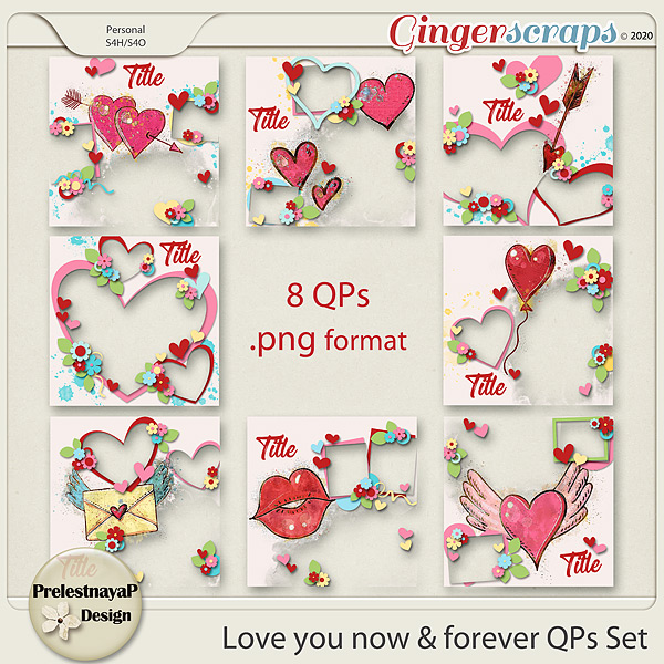 Love you Now & Forever QPs Set