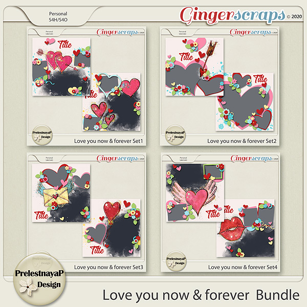 Love you Now & Forever Templates Bundle