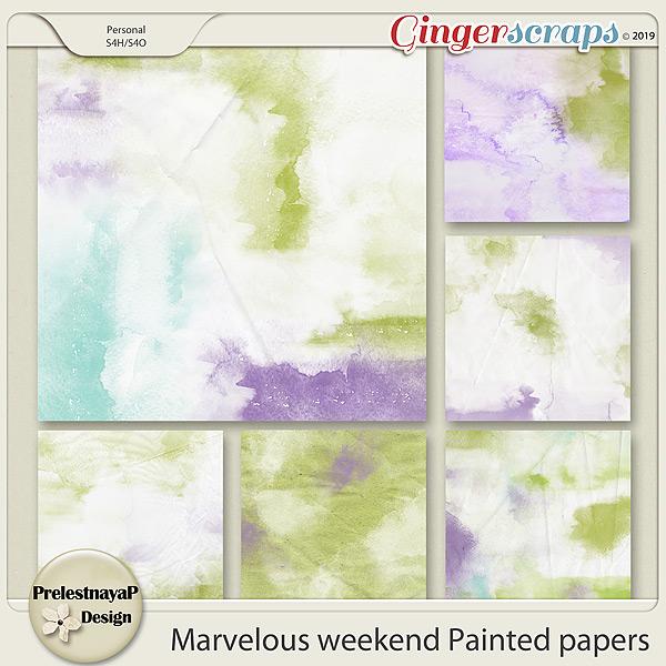 Marvelous weekend Painted papers