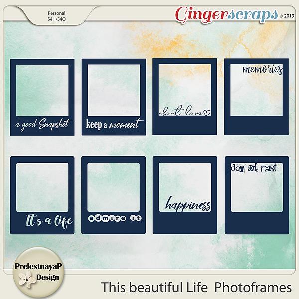 This beautiful Life Photoframes