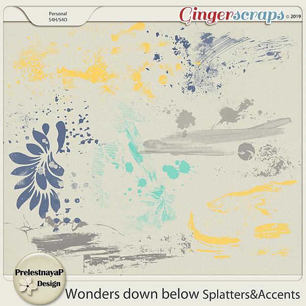 Wonders down below Splatters&Accents