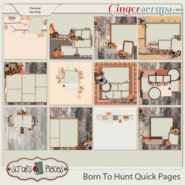 Born To Hunt Quick Pages by Scraps N Pieces