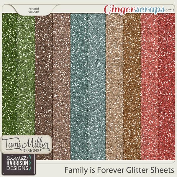 Family is Forever Glitter Sheets
