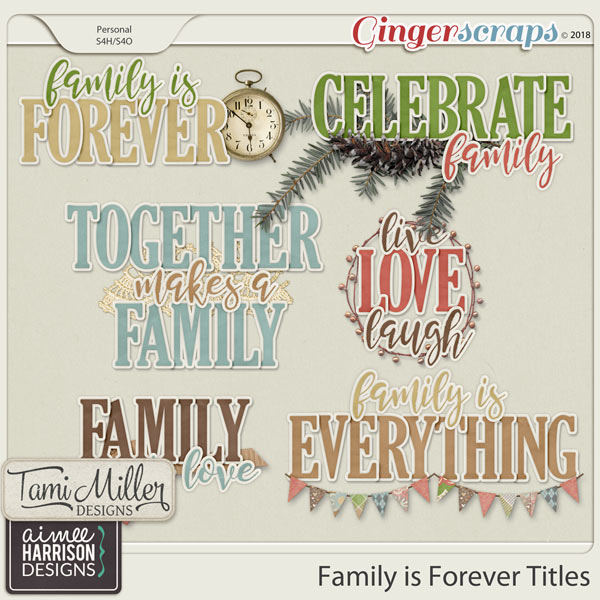 Family is Forever Titles