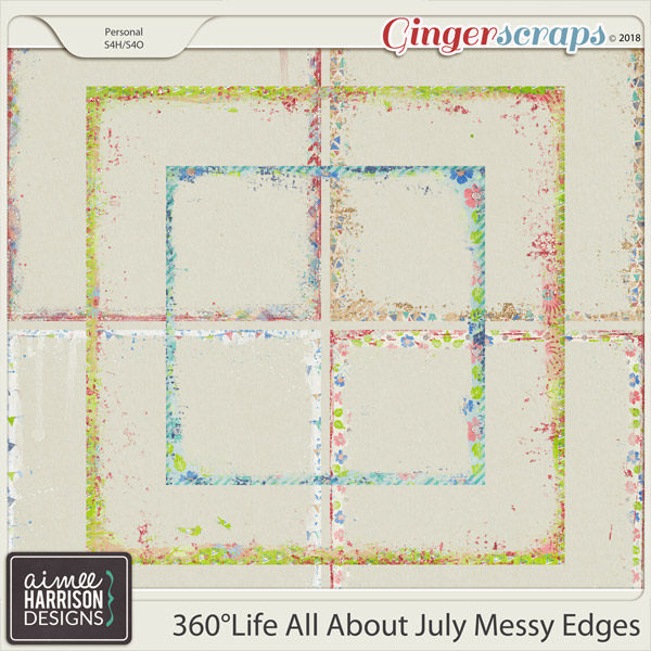 360°Life All About July Messy Edges by Aimee Harrison