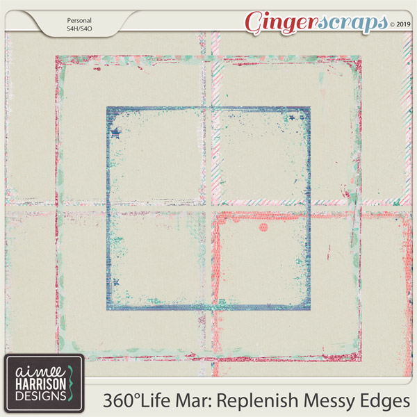360°Life Mar: Replenish Messy Edges by Aimee Harrison