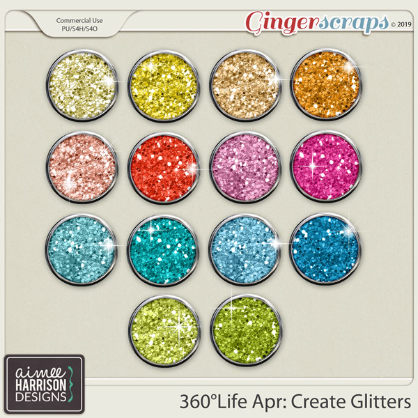 360°Life Apr: Create Glitters by Aimee Harrison