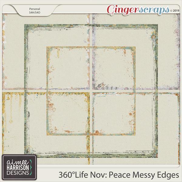 360°Life Nov: Peace Messy Edges by Aimee Harrison