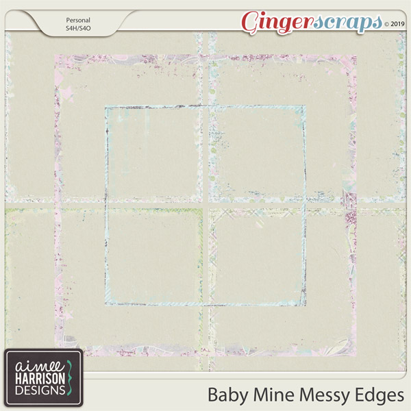 Baby Mine Messy Edges by Aimee Harrison