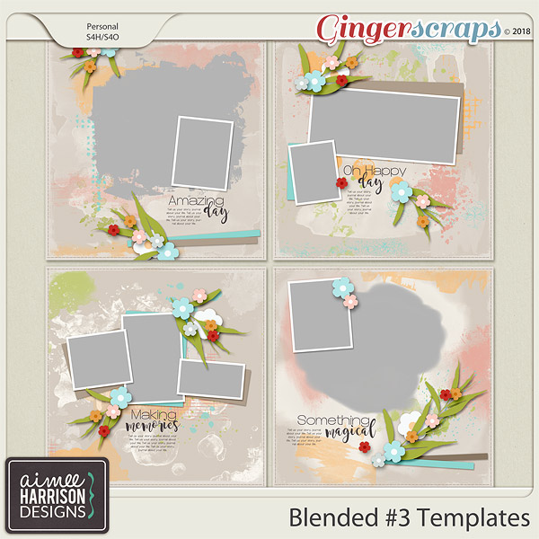 Blended #3 Templates by Aimee Harrison