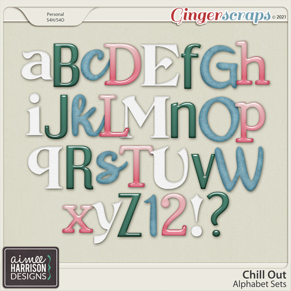 Chill Out Alpha Sets by Aimee Harrison