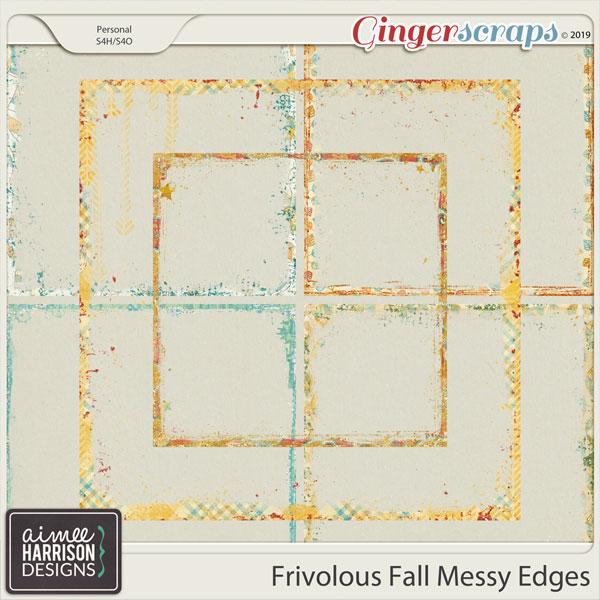 Frivolous Fall Messy Edges by Aimee Harrison
