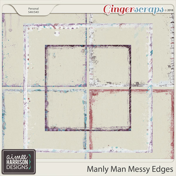 Manly Man Messy Edges by Aimee Harrison
