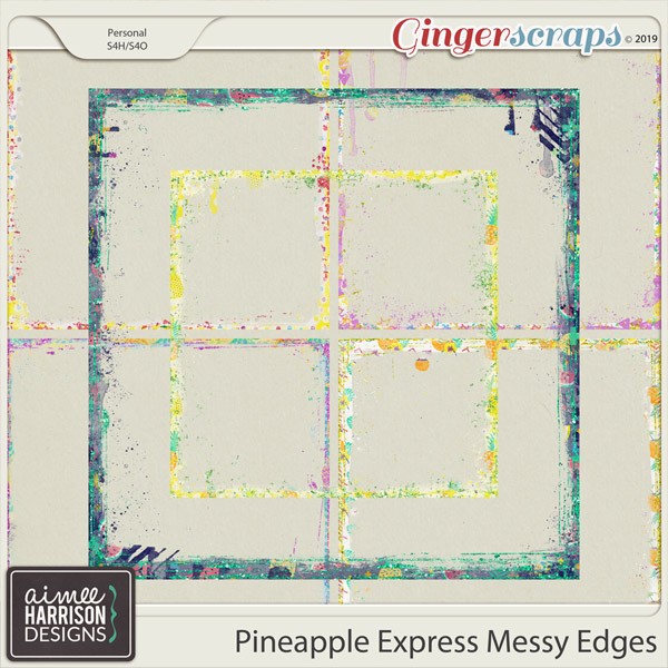 Pineapple Express Messy Edges by Aimee Harrison