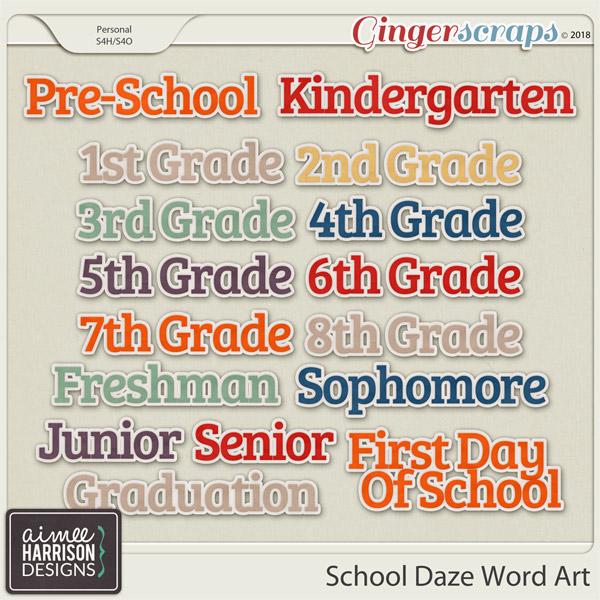School Daze Word Art by Aimee Harrison