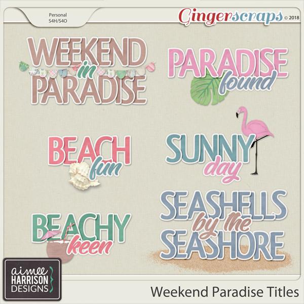 Weekend Paradise Titles by Aimee Harrison