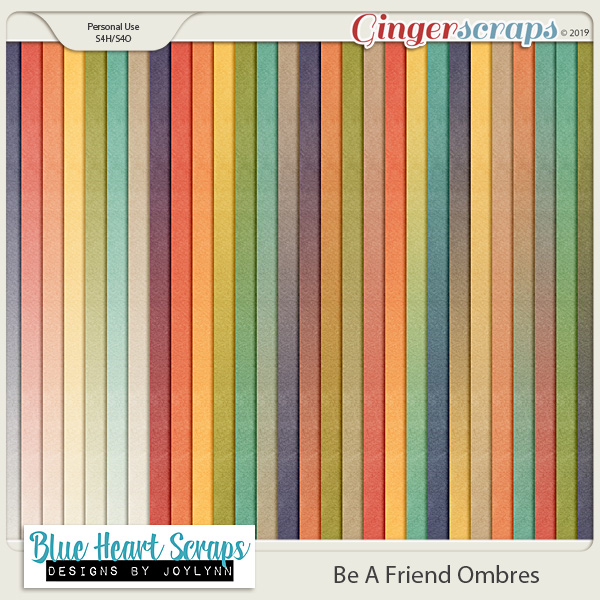 Be A Friend Ombre Papers