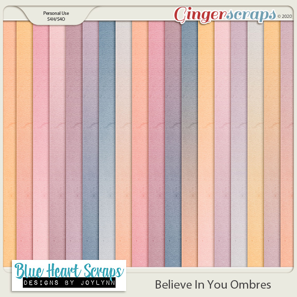 Believe in You Ombre Pack