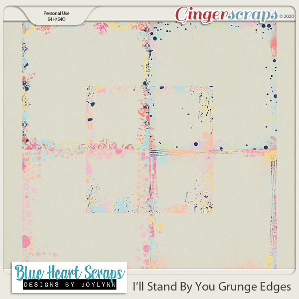 I'll Stand By You Grunge Edges