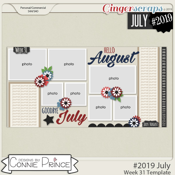 #2019 July - Week 31 Template Pack (CU Ok) by Connie Prince