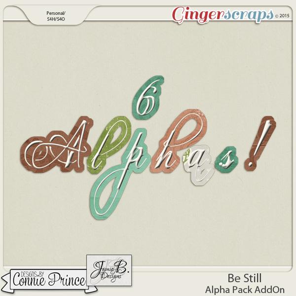 Be Still - Alpha Pack AddOn