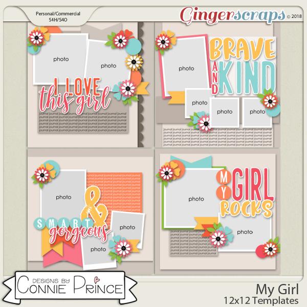 My Girl - 12x12 Templates (CU Ok) by Connie Prince
