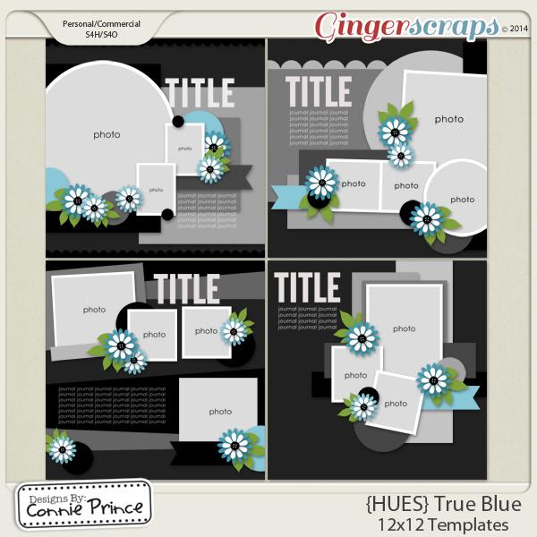 {HUES} True Blue - 12x12 Templates (CU Ok)