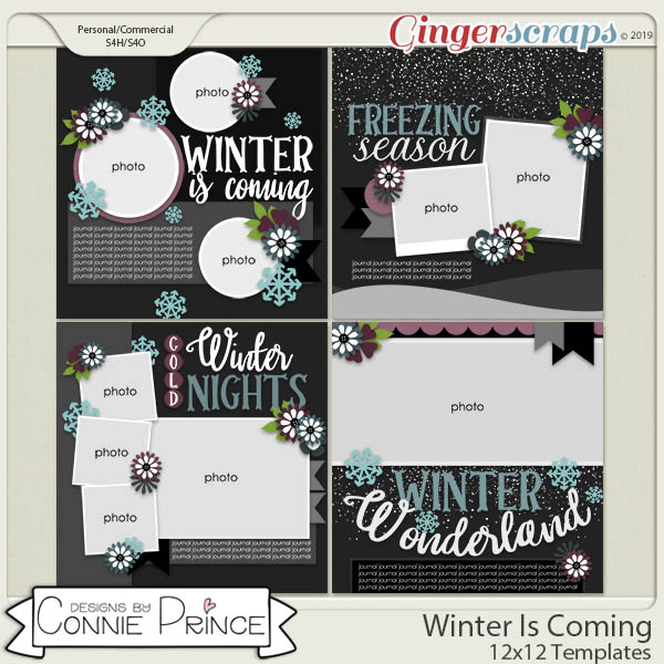 Winter Is Coming - 12x12 Templates (CU Ok) by Connie Prince