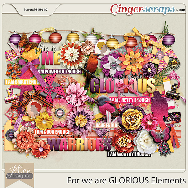 For we are Glorious Elements by JoCee Designs