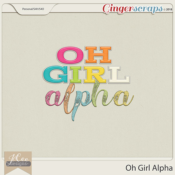 Oh Girl Alphas by JoCee Designs