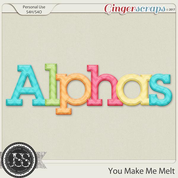 You Make Me Melt Alphabets