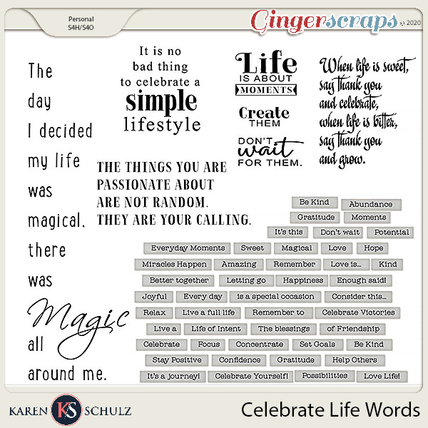 Celebrate Life Words by Snickerdoodle Designs