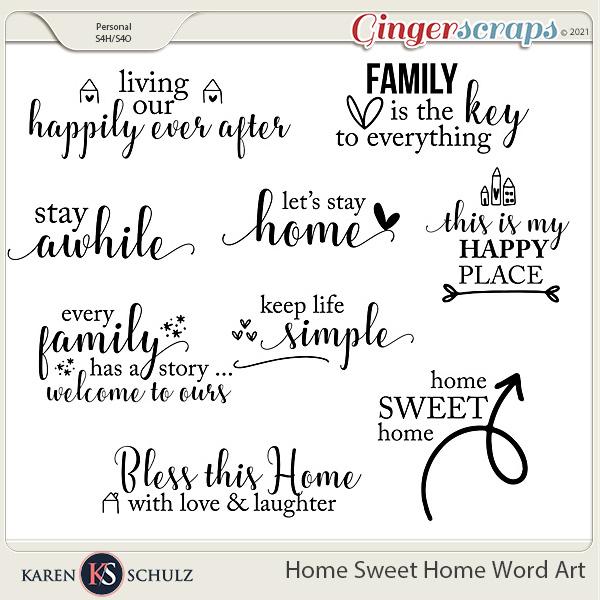 Home Sweet Home Word Art by Karen Schulz