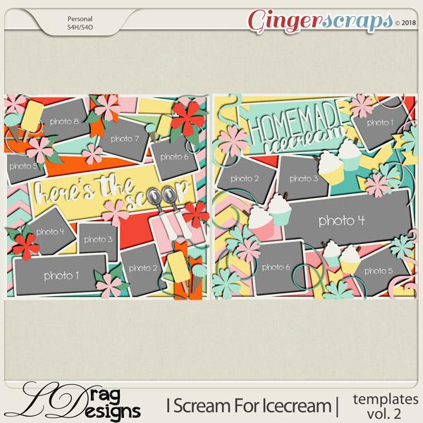 I Scream For Icecream: Templates Vol. 2 by LDrag Designs