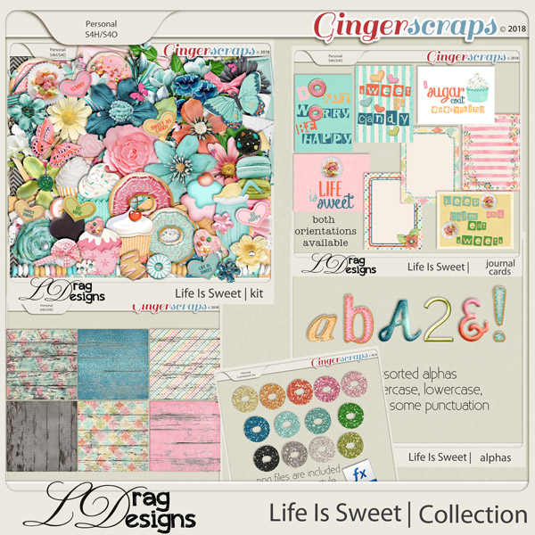 Life Is Sweet: The Collection by LDrag Designs