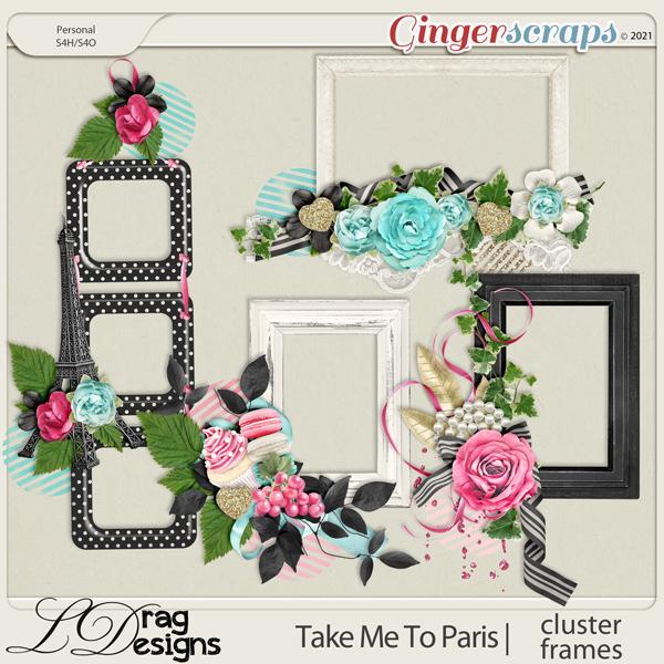 Take Me To Paris: Cluster Frames by LDragDesigns