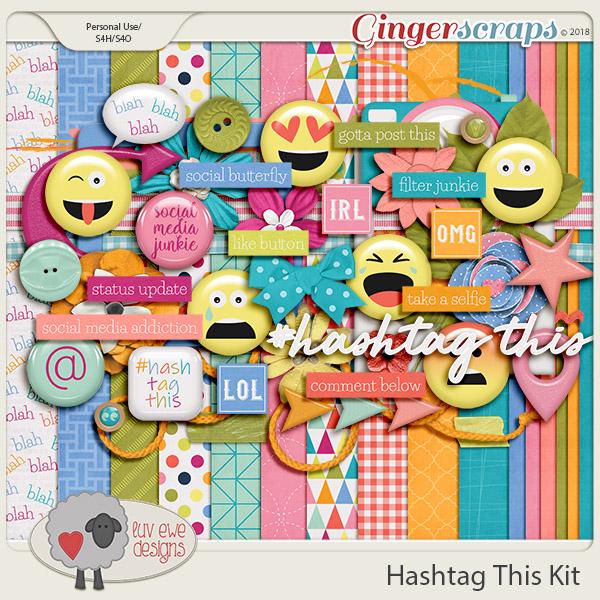 Hashtag This Kit by Luv Ewe Designs